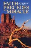 Faith Precedes the Miracle