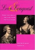 Love & Conquest Personal Correspondence of Catherine the Great and Prince Grigory Potemkin