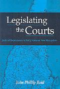 Legislating the Courts: Judicial Dependence in Early National New Hampshire