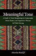 Meaningful Tone