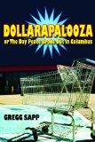 Dollarapalooza or The Day Peace Broke Out in Columbus