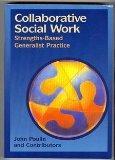 Collaborative Social Work: Strengths-Based Generalist Practice