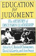Education for Judgement The Artistry of Discussion Leadership