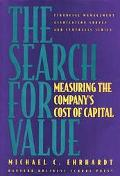 Search for Value Measuring the Company's Cost of Capital