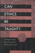 Can Ethics Be Taught? Perspectives, Challenges, and Approaches at the Harvard Business School