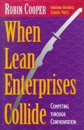 When Lean Enterprises Collide Competing Through Confrontation