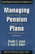 Managing Pension Plans A Comprehensive Guide to Improving Plan Performance