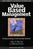 Value Based Management The Corporate Response to the Shareholder Revolution