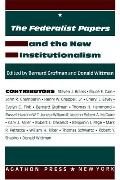 Federalist Papers and the New Institutionalism
