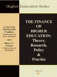The Finance of Higher Education: Theory, Research, Policy, and Practice (Higher Education Se...