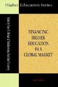 Financing Higher Education in a Global Market
