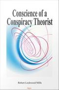 Conscience of a Conspiracy Theorist