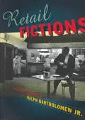 Retail Fictions: The Commercial Photography of Ralph Bartholomew, Jr.