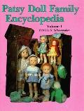 Patsy Doll Family Encyclopedia