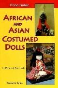African and Asian Costumed Dolls: Price Guide - Polly Judd - Paperback