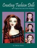 Creating Fashion Dolls A Step-By-Step Guide to Face Repainting
