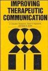 Improving Therapeutic Communication: A Guide for Developing Effective Techniques (Llewellyn'...