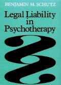 Legal Liability in Psychotherapy