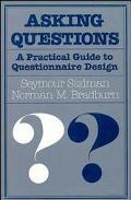 Asking Questions: A Practical Guide to Questionnaire Design