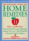 Doctors' Book of Home Remedies II: Over 1,000 New Doctor-Tested Tips and Techniques Anyone C...