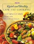 Prevention's Quick and Healthy Low-Fat Cooking: Featuring Cuisines from the Mediterranean - ...