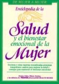 Enciclopedia de la Salud Y El Bienestar Emocional de la Mujer/Women's Encyclopedia of Health...