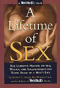 Lifetime of Sex: The Ultimate Manual on Sex, Women and Relationships for Every Stage of a Ma...