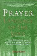 Prayer: Language of the Soul