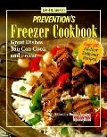 Prevention's Freezer Cookbook: Low-Fat, Low-Cost