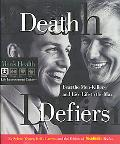 Death Defiers: Beat the Men-Killers and Live Life to the Max