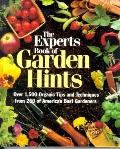 Experts Book of Garden Hints: Over 1500 Tips and Techniques from America's Best Gardeners - ...