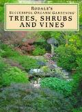 Trees, Shrubs and Vines