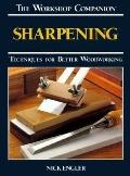 Sharpening Techniques for Better Woodworking