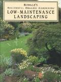 Low-Maintenance Landscaping