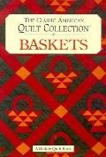 The Classic American Quilt Collection: Baskets