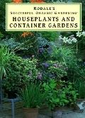 Houseplants and Container Gardens, Vol. 1