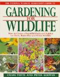 National Wildlife Federation Guide to Gardening for Wildlife: How to Create a Beautiful Back...
