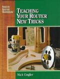 Teaching Your Router New Tricks