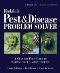 Rodale's Pest and Disease Problem Solver : A Chemical-Free Guide to Keeping Your Garden Healthy