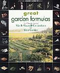 Great Garden Formulas The Ultimate Book of Mix-It-Yourself Concoctions for Your Garden