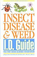 Insect, Disease & Weed I.D. Guide Find-It-Fast Organic Solutions for Your Garden