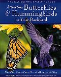 Attracting Butterflies & Hummingbirds to Your Backyard Watch Your Garden Come Alive With Bea...