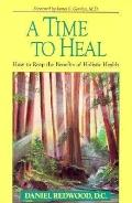 Time to Heal: How to Reap the Benefits of Holistic Health