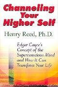 Channeling Your Higher Self Edgar Cacye's Concept of the Superconscious Mind and How It Can ...