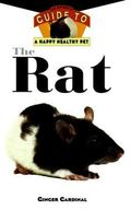 Rat An Owner's Guide to a Happy, Healthy Pet