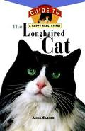 Longhaired Cat An Owner's Guide to a Happy Healthy Pet