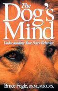Dog's Mind Understanding Your Dog's Behavior