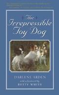 Irrepressible Toy Dog