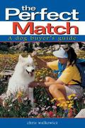 Perfect Match A Dog Buyer's Guide