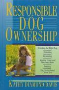 Responsible Dog Ownership - Kathy Diamond Davis - Hardcover